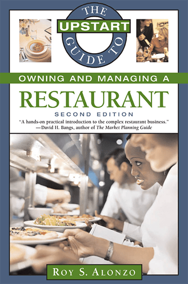 The Upstart Guide to Owning and Managing a Restaurant at Social-Media.press