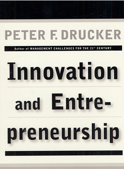 INNOVATION AND ENTREPRENEURSHIP. Practice and Principles at Social-Media.press