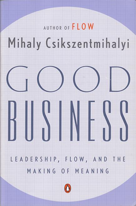 Хороший бизнес, лидерство, поток и создание смысла на Federalsite.ru
