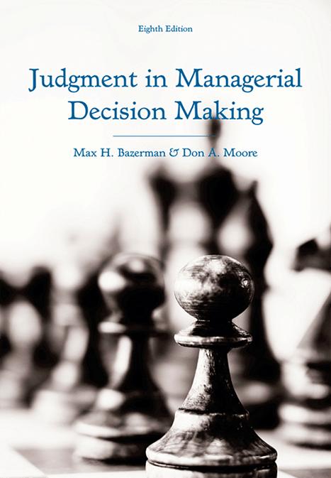 Суждение в принятии управленческих решений (8-е изд.) на Federalsite.ru