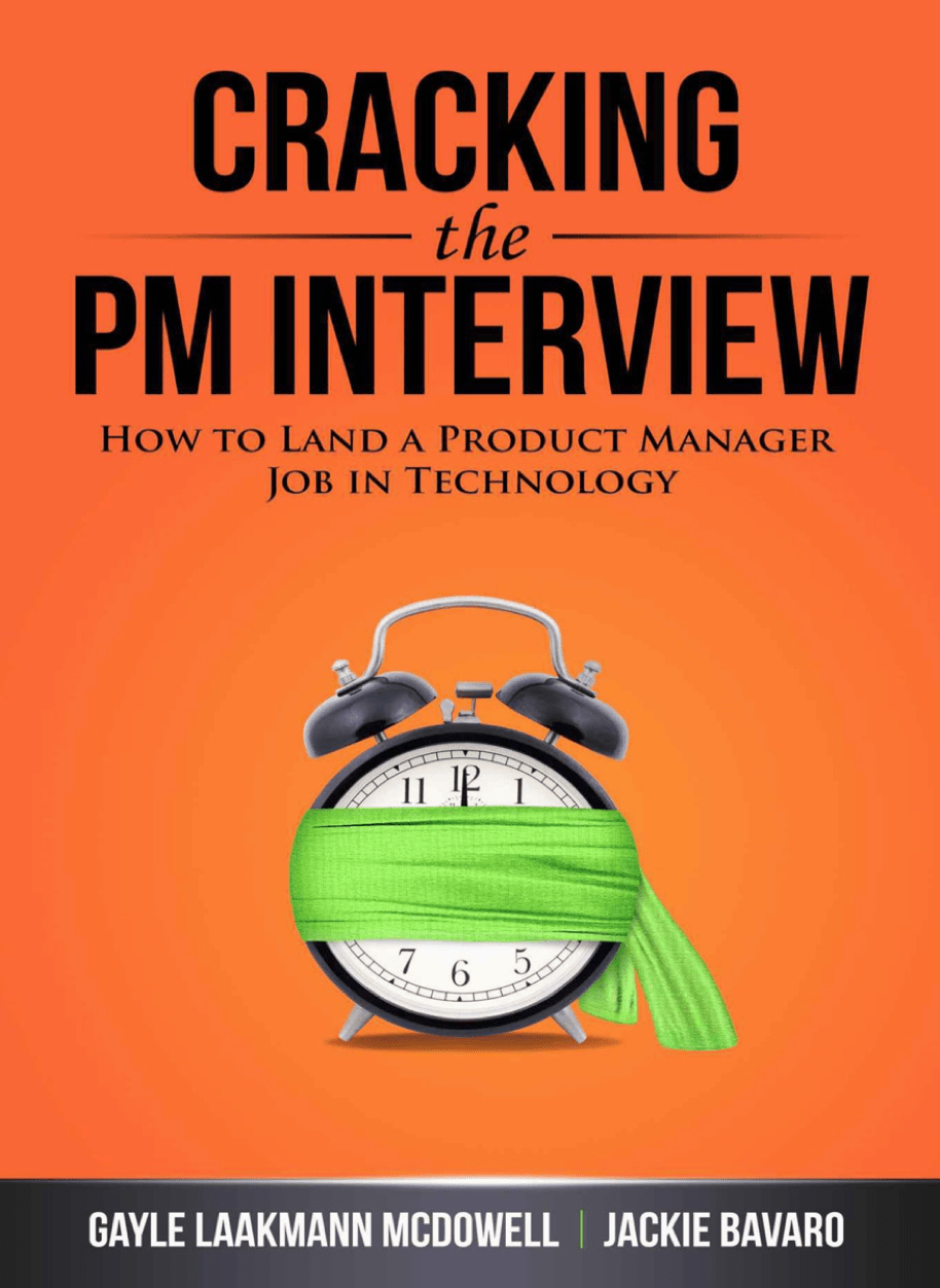 CRACKING THE PM INTERVIEW: How to Land a Product Manager Job in Technology at Social-Media.press