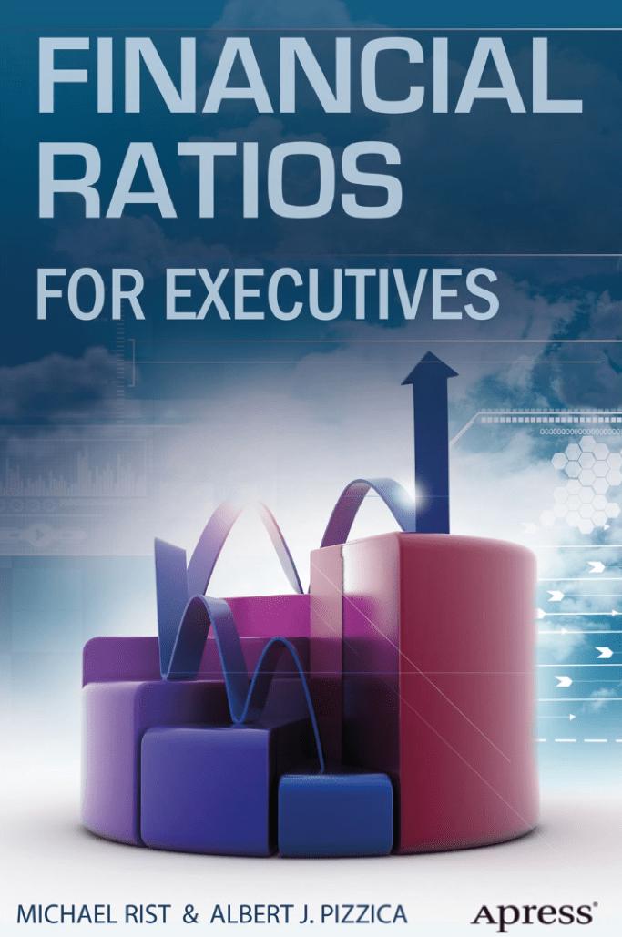 Financial Ratios FoR ExEcutivEs book