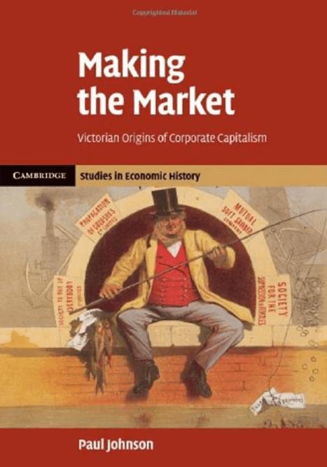 Создание рынка: Викторианские истоки корпоративного капитализма на Federalsite.ru