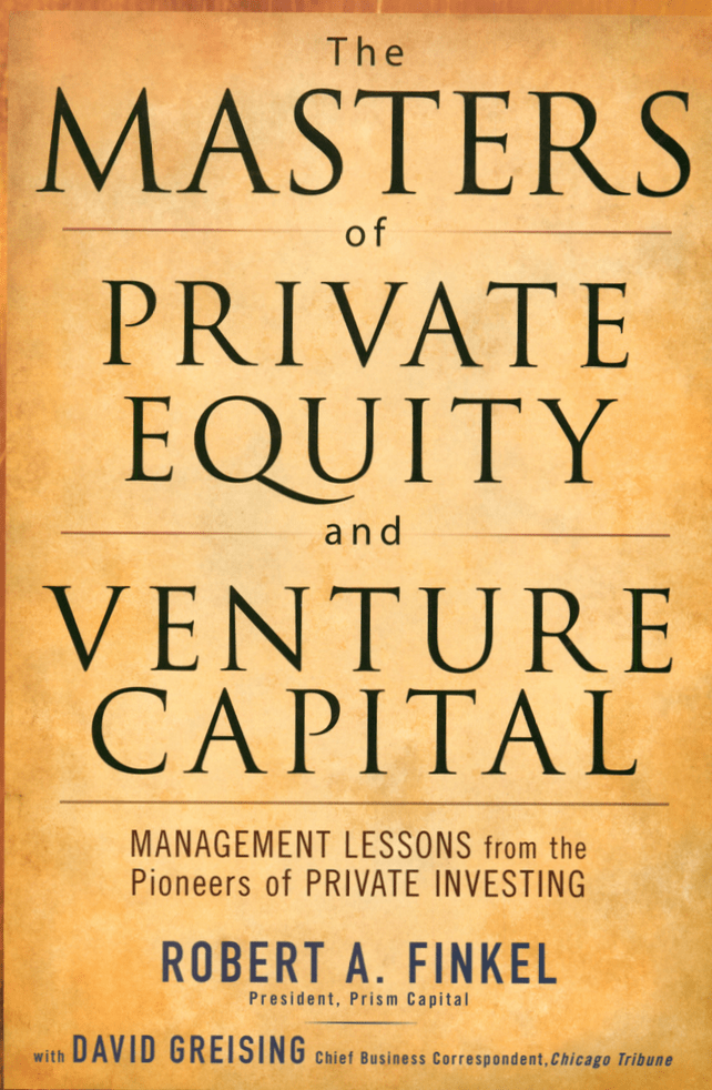 The MASTERS of PRIVATE EQUITY and VENTURE CAPITAL book