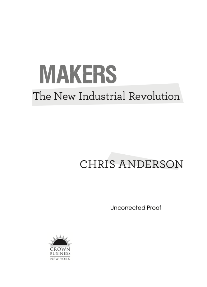MAKERS - The New Industrial Revolution book