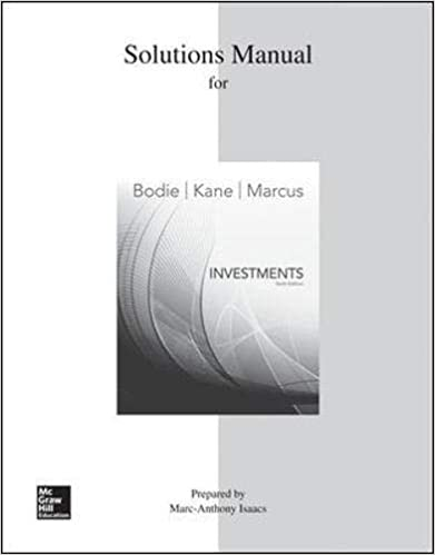 Solutions Manual for Zvi Bodie Investments 10th edition on E-Book.business