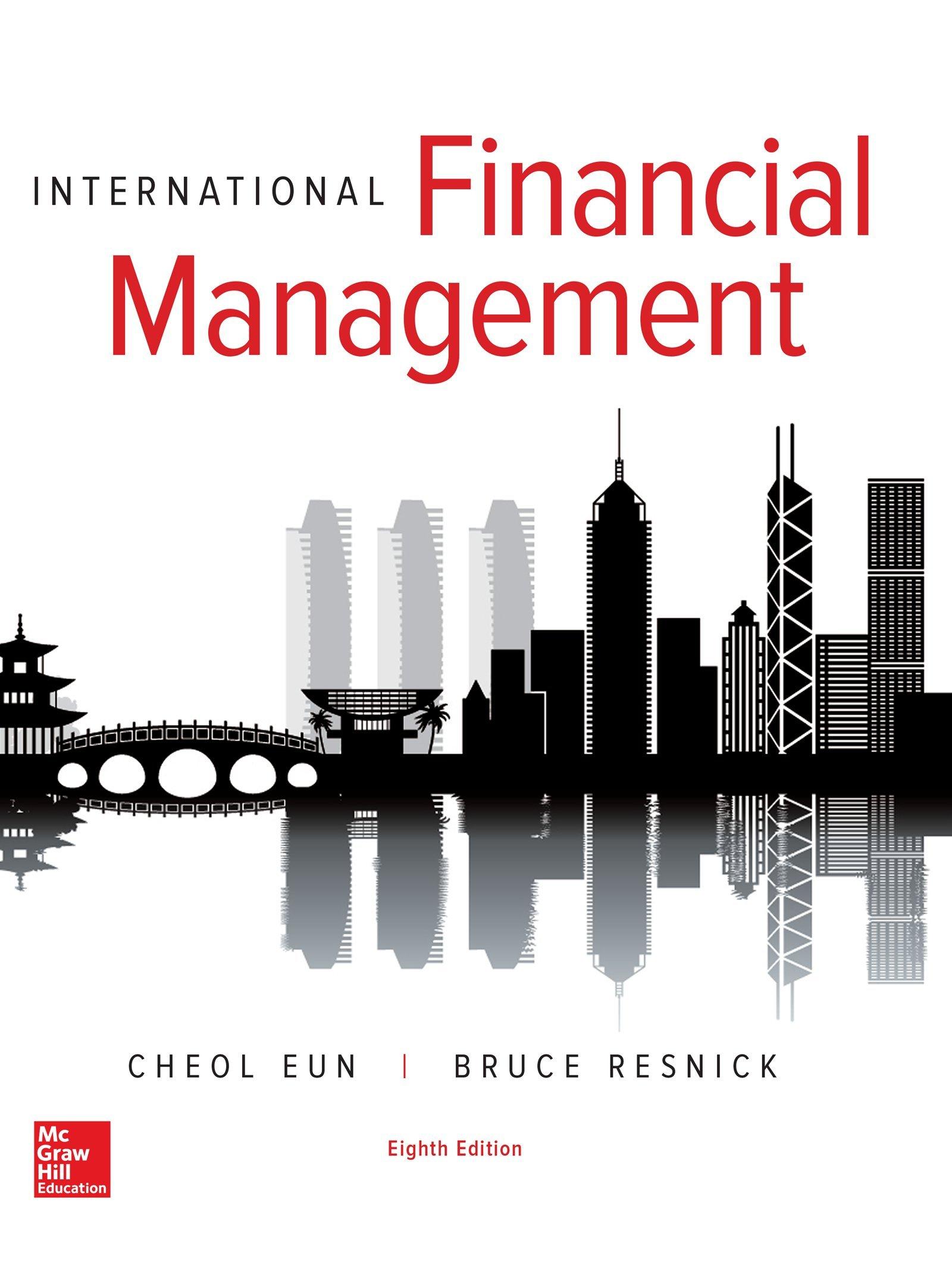 INTERNATIONAL FINANCIAL MANAGEMENT Solutions Manual book