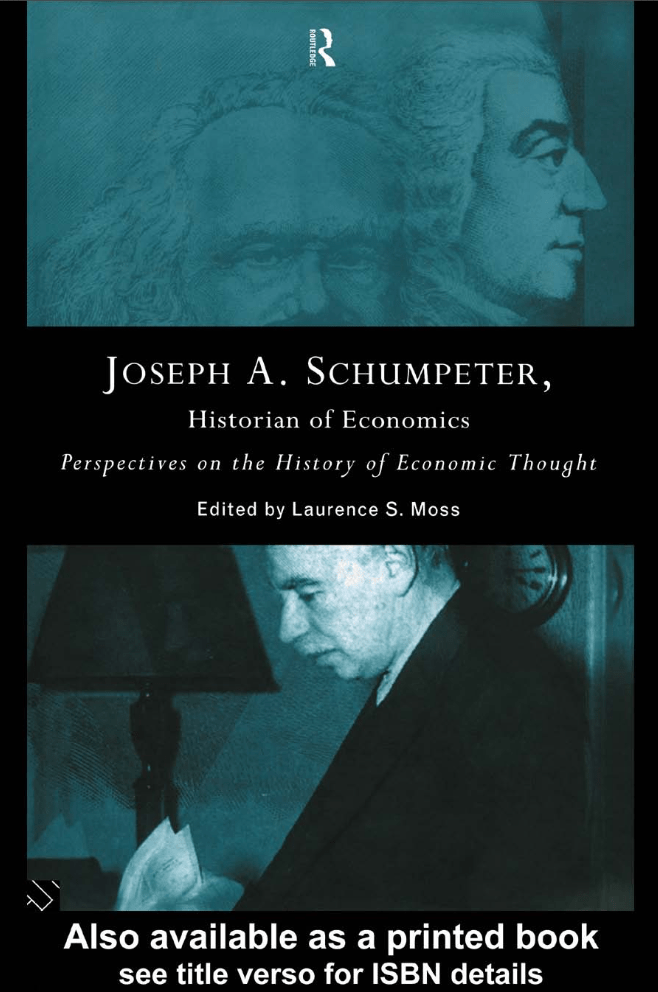 Joseph A.Schumpeter, Historian of Economics: Perspectives on the History of Economic Thought book