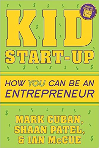 Kid Start-Up: How YOU Can Become an Entrepreneur PDF
