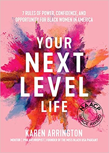 Your Next Level Life: 7 Rules of Power, Confidence, and Opportunity for Black Women in America PDF
