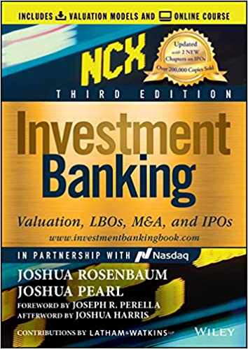 Investment Banking: Valuation, Leveraged Buyouts and Mergers and Acquisitions on E-Book.business